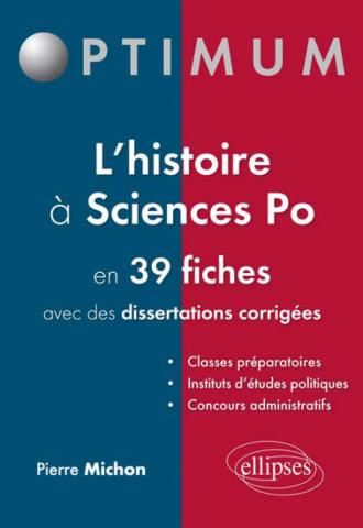 L'histoire à Sciences po en 39 fiches (et dissertations corrigées)