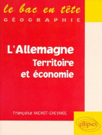 L'Allemagne, territoire et économie