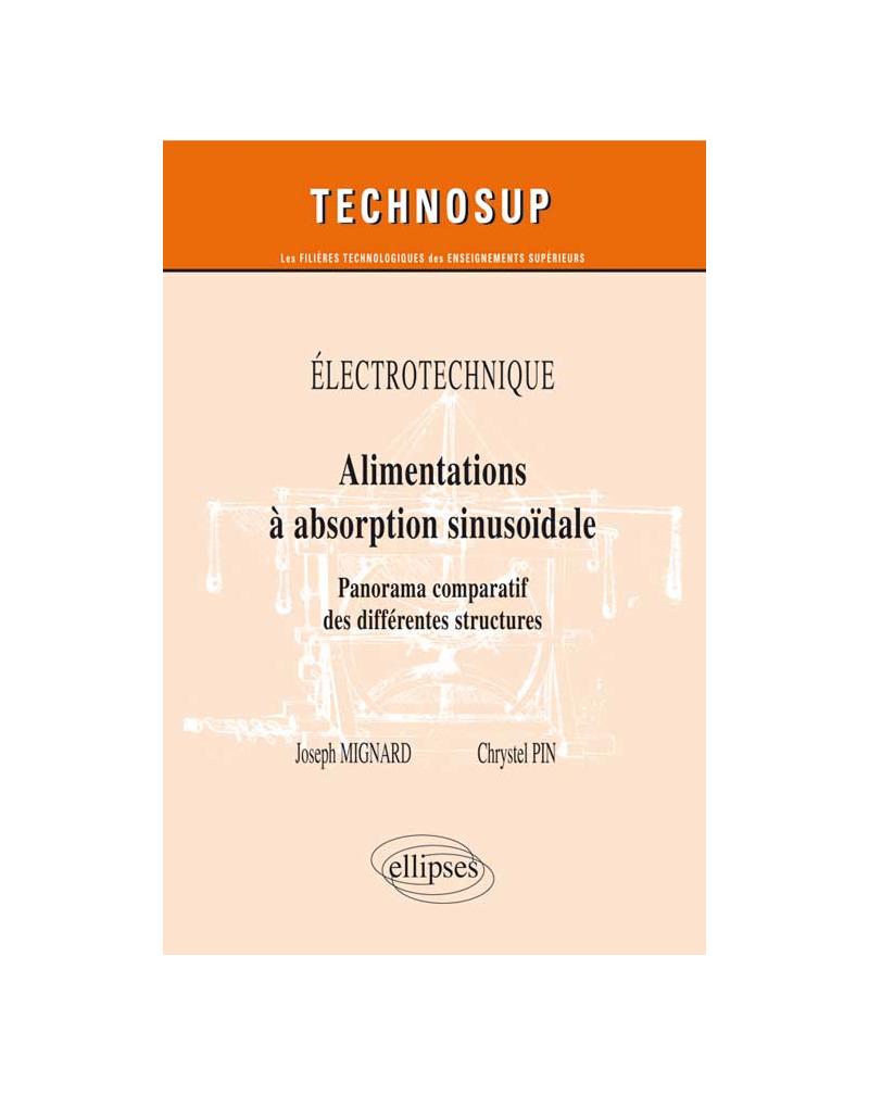 ELECTROTECHNIQUE - Alimentations a absorption sinusoïdale - Panorama comparatif des différentes structures  (Niveau B)