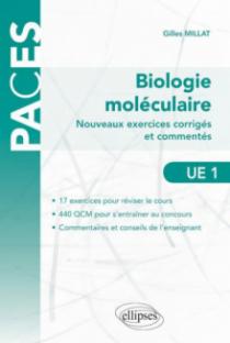 Nouveaux exercices corrigés et commentés de biologie moléculaire (UE1)
