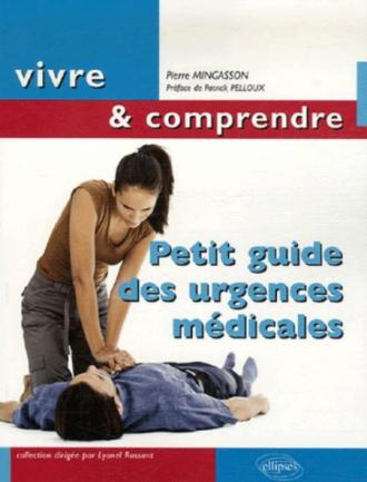 Petit guide des urgences médicales