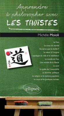 Apprendre à philosopher avec les Taoïstes
