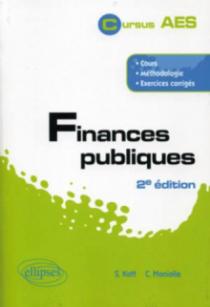 Finances publiques. Cours, méthodologie, exercices corrigés. 2e édition