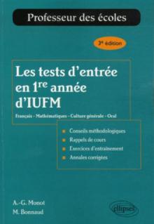 Les tests d'entrée en 1re année d'IUFM - 3e édition