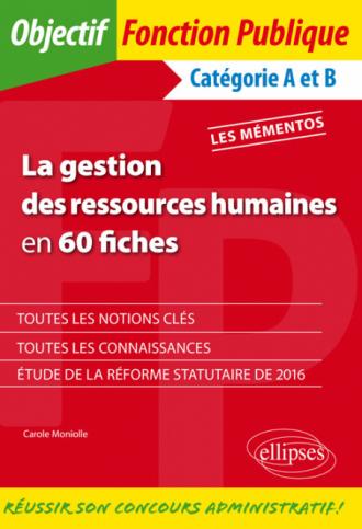 La gestion des ressources humaines en 60 fiches
