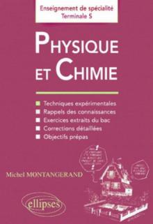 Physique et Chimie - Enseignement de spécialité en Terminale S