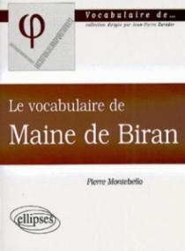 vocabulaire de Maine de Biran (Le)