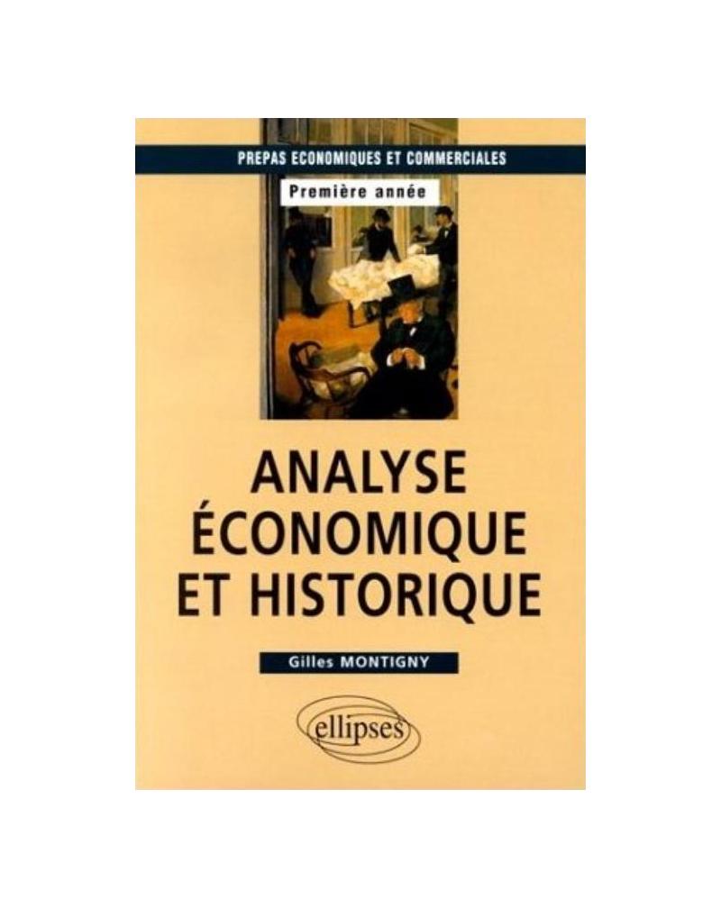 Analyse économique et historique - Prépas HEC 1re année