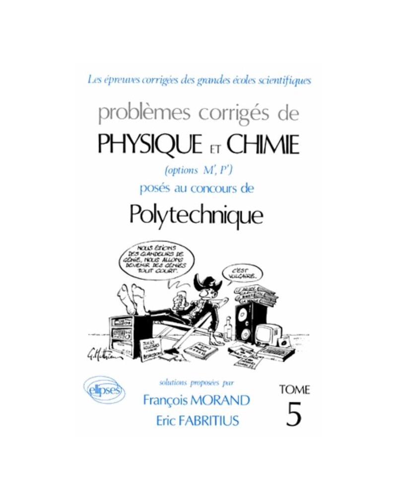 Physique et Chimie Polytechnique 1991-1992 - Tome 5