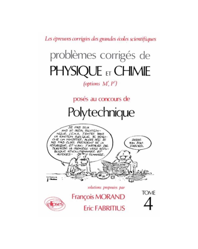 Physique et Chimie Polytechnique 1988-1990 - Tome 4