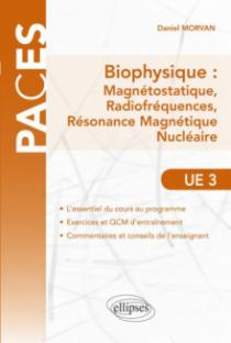 UE3 - Biophysique : Magnétostatique, Radiofréquences, Résonance Magnétique Nucléaire