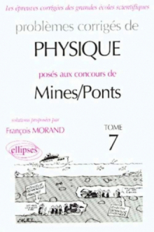 Physique Mines/Ponts 1998-2000 - Tome 7