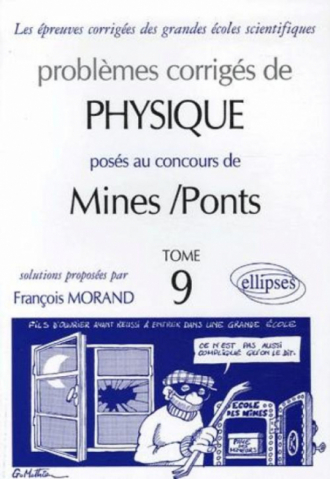 Physique Mines/Ponts 2003-2004 - Tome 9