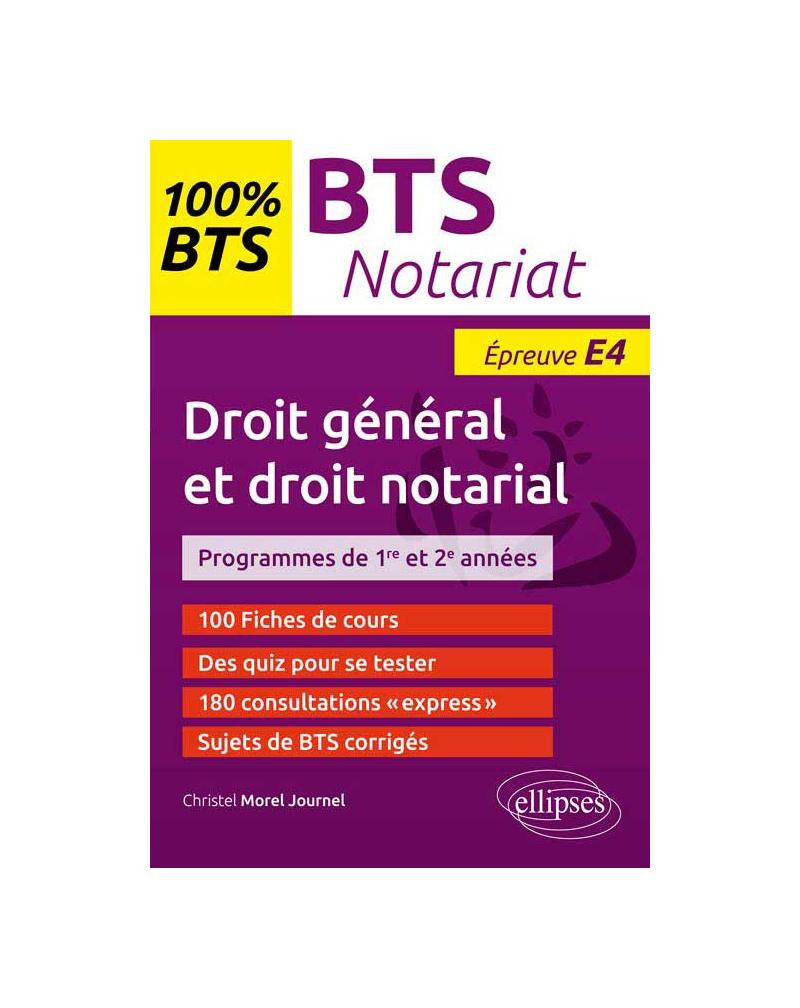 BTS Notariat - Epreuve de droit général et droit notarial (E4/U4)
