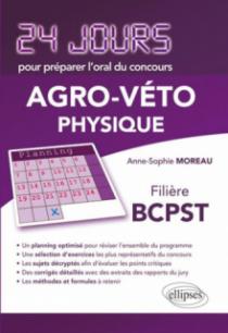 Physique 24 jours pour préparer l'oral du concours  Agro-Véto - Filière BCPST