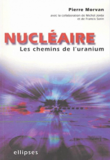 Nucléaire : les chemins de l'uranium