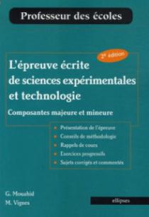 L'épreuve écrite de sciences expérimentales et technologie (composantes majeure et mineure)