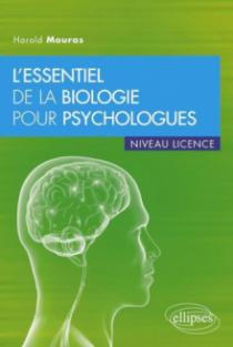 L'essentiel de la biologie pour psychologues • niveau licence