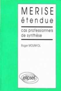 MERISE étendue - Cas professionnels de synthèse