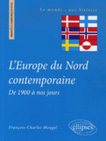 L'Europe du Nord contemporaine, De 1900 à nos jours