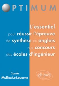 L'essentiel pour réussir  l'épreuve de synthèse en anglais aux concours des écoles d'ingénieur