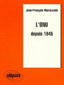 L'ONU depuis 1945