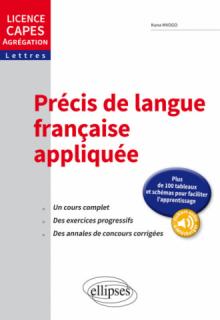Précis de langue française appliquée. Licence, CAPES, Agrégation