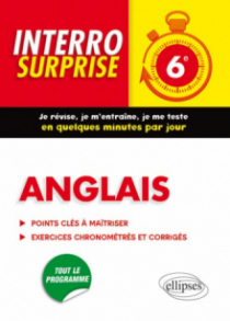 Anglais Interro Surprise  6e - Grammaire et Vocabulaire