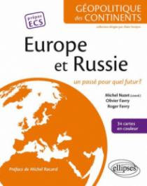 Europe et Russie. Un passé pour quel futur ?