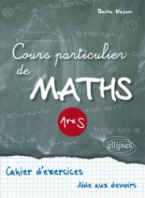Cours particulier de Maths Première S
