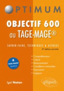 Objectif 600 aux Tage-Mage®. Savoir-faire, techniques et astuces. 2e édition