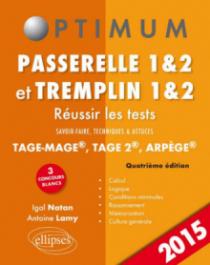 Réussir les tests aux concours Passerelle 1&2 et Tremplin 1&2 - 4e édition