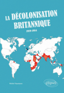 La décolonisation britannique (1919-1984)