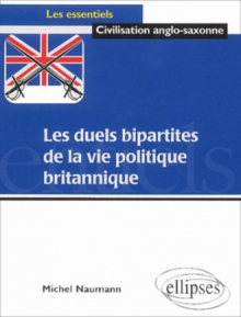 Les duels bipartites de la vie politique britannique