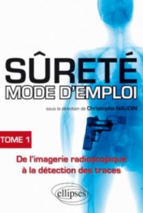 Sûreté mode d'emploi - tome 1