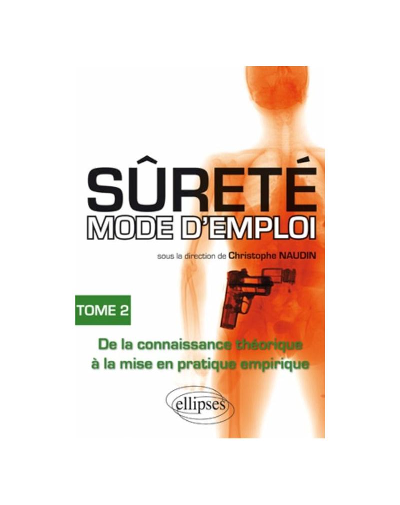 Sûreté mode d'emploi - tome 2