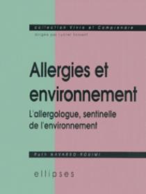 Allergies et environnement - L'allergologue, sentinelle de l'environnement
