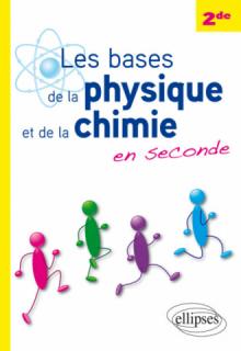 Les bases de la physique et de la chimie en seconde