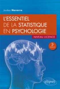 L'essentiel de la statistique en psychologie - 2e édition