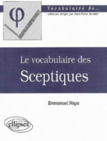 vocabulaire des sceptiques (Le)