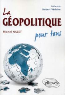 La géopolitique pour tous