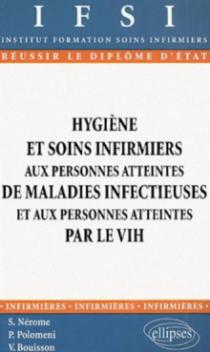 Hygiène et soins infirmiers aux personnes atteintes de maladies infectieuses et aux personnes atteintes par le VIH - n°14