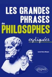 Les grandes phrases des philosophe expliquées