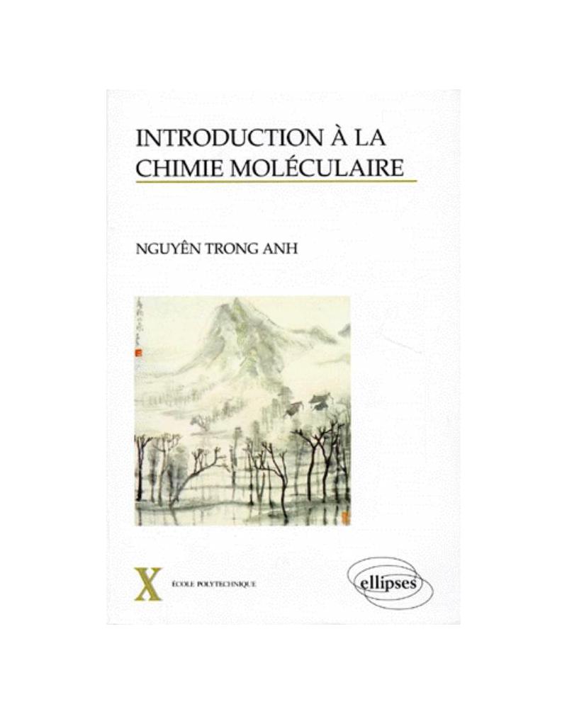 Introduction à la chimie moléculaire