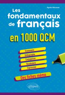 Les fondamentaux de français en 1000 QCM