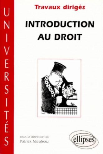Introduction au Droit - Travaux dirigés