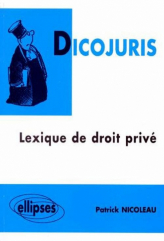 DICOJURIS - Lexique de droit privé