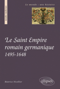 Le Saint Empire romain germanique. 1495-1648
