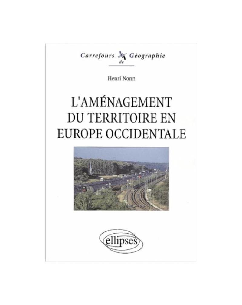 L'aménagement du territoire en Europe occidentale