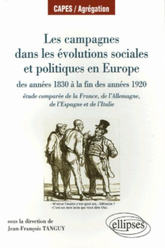 Les campagnes dans les évolutions sociales et politiques en Europe des années 1830 à la fin des années 1920